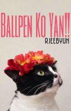 Ballpen Ko Yan!! by rjeebyun