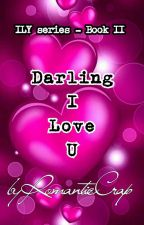 Darling, I Love You (Ongoing) by RomanticCrap