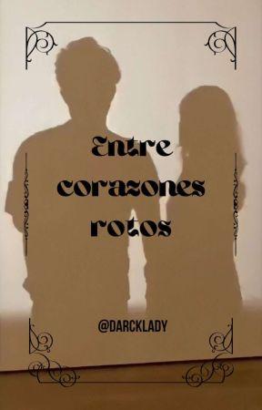 Entre corazones rotos 》Chat Noir y tu《 by DarckLady