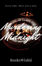 Meet Me At Midnight (Fairy Twisted Tale I) by BooksWishii