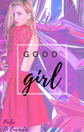 Good Girl by pchiara1999