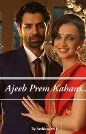 Ajeeb prem kahani!!! COMPLETE!! - arshi romantic confession