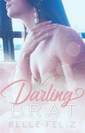 My Darling Brat (Published. 2013) by bellefelizPHR