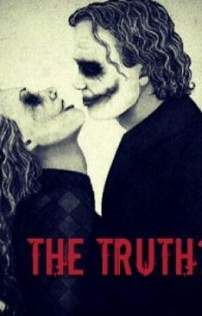 the truth ( joker fan fiction ) by Sherlock_just