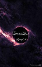 Tenantless by RyoofA
