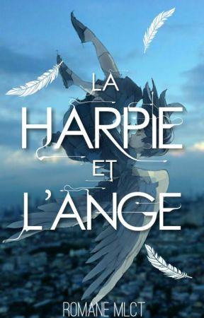 La Harpie et l'Ange by romane665