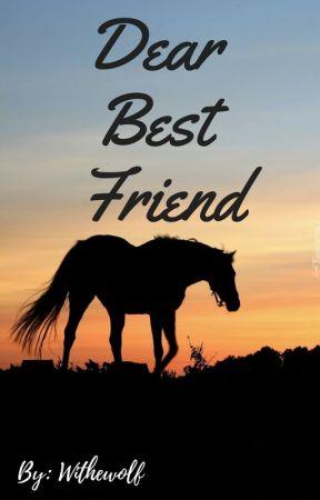 Dear Best Friend... [One-shot] by withewolf