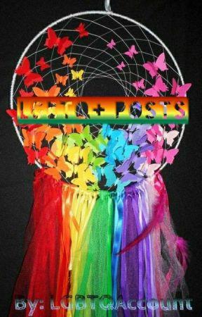 LGBTQ+ Posts (COMPLETE) by LGBTQAccount