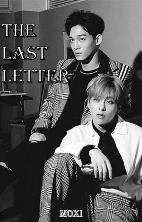 The last Letter [Chenmin/Xiuchen//Xiuhan-Lumin] by MinChiyoi