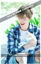 Will be mine- Yoonmin [ZAWIESZONE] by nietutejszaa