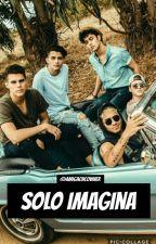 Solo Imagina (Historias de CNCO) by AmigaCncowner