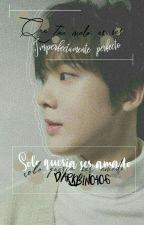 •Solo quería ser amado• ~Eunha/Woosan~ by ParkJimin0406
