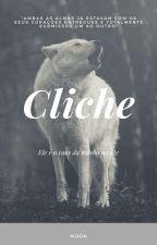 Cliche  by AnneCaroline843