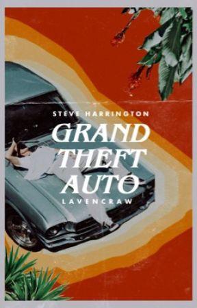 GRAND THEFT AUTO ━ steve harrington by lavencraw