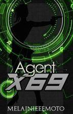AGENT X69 (COMPLETE) by MelainieeeMoto