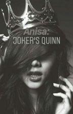 Anisa : Joker's Quinn by sispinky