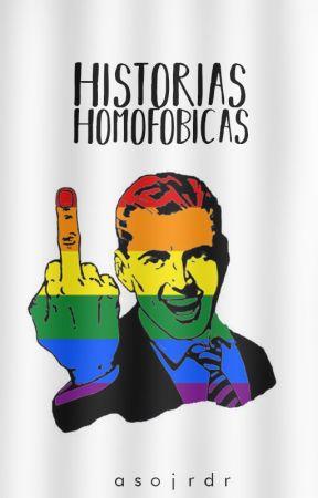 Historias Homofobicas by ASoJRdr