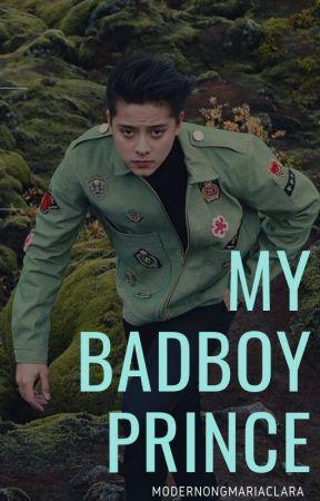 My Badboy Prince. by modernongmariaclara