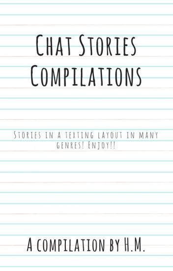 chat stories compilation h m wattpad