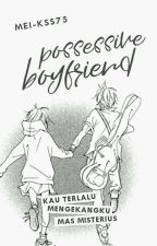 Possessive Boyfriend by Mei-kss75