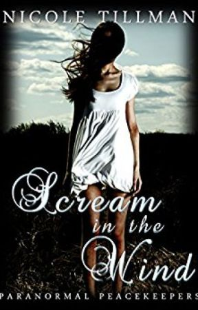 Scream in the Wind (Paranormal Peacekeepers: Book Two) by AuthorCatherineBlack