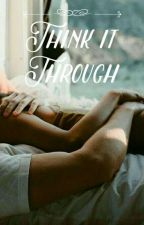 Think It Through (Shawn Mendes) by anonymousperson464