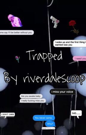 Trapped by riverdalescoop