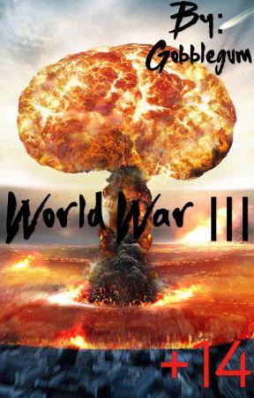 World war 3 by Midnight19263