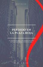 Perdido En La Plaza Roja by MSARIO