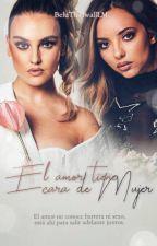 El Amor Tiene Cara de Mujer (Jerrie/Little Mix) by BeluThirlwallLM