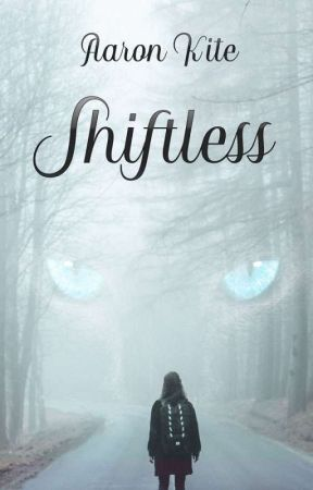 Shiftless by ironkite
