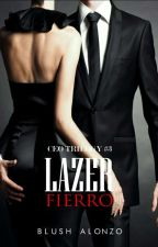 Lazer Fierro [CEO Trilogy #3]  by TheMargauxDy