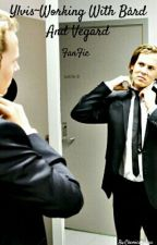 Ylvis~Working with Bård and Vegard(Fan-Fic) by FearlessWoolsifer