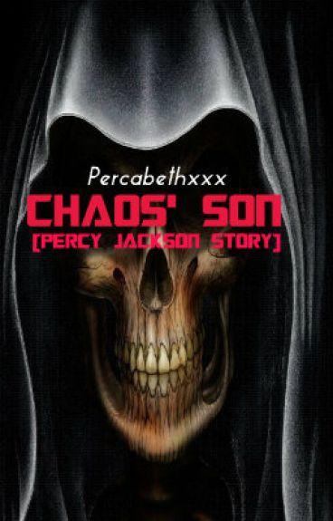 Chaos' son [Percy Jackson Story]