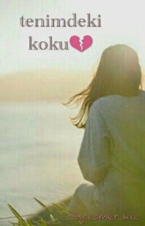 Tenimdeki Koku by user76151879