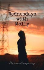 Wednesdays with Molly by hannamangosing