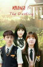 Revenge in the Destiny [KyungWon] (malay) by PenguinWolfy_88