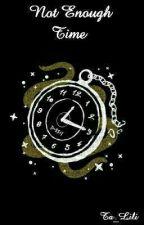 Not Enough Time - [DeeThane] by Ta_Lili