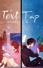 Text Tap by Angiell_CA
