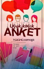 ANKET by Huzunlusarmasik_