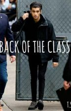 Back Of The Class (Zayn Malik AU) by yixingsheaux