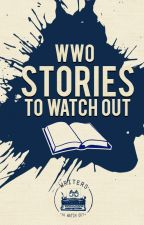 Stories to Watch Out by WritersToWatchOut