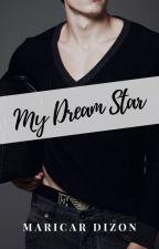 MY DREAM STAR by maricardizonwrites