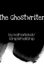 THE GHOSTWRITER by kathartickat