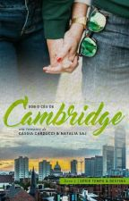 Sob o Céu de Cambridge by CCarducci