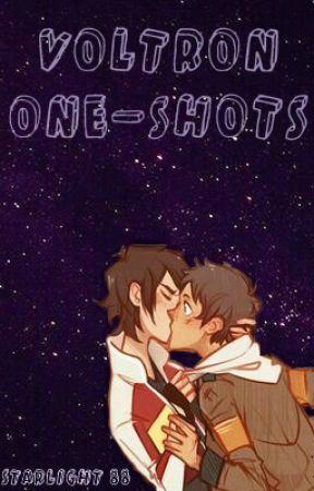 Voltron One-Shots by Starlight_88