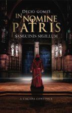 In nomine patris 2 | Sanguinis Sigillum by Dehcio