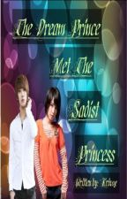 The Dream Prince Met The Sadist Princess (Part 1) by KrixZeroEight