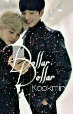 Dollar Dollar🐇Kookmin🐣 by Eunkyoh