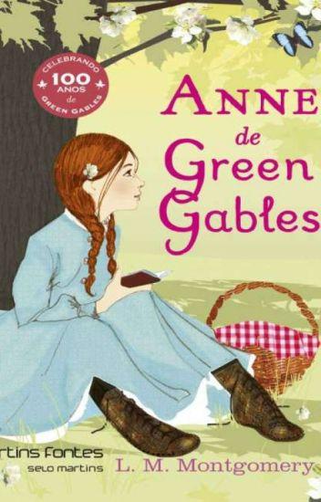 Anne De Green Gables L M Montgomery Silvia Vasconcelos Wattpad